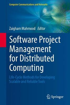 Software Project Management for Distributed Computing - Zaigham Mahmood