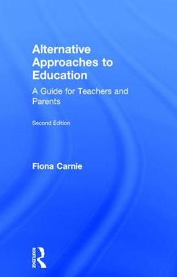 Alternative Approaches to Education - Fiona Carnie