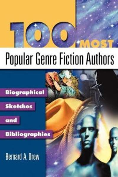 100 Most Popular Genre Fiction Authors - Bernard A. Drew