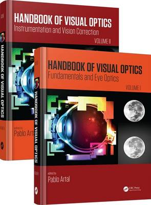 Handbook of Visual Optics, Two-Volume Set - Pablo Artal