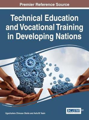 Technical Education and Vocational Training in Developing Nations - Asfa M. Yasin
