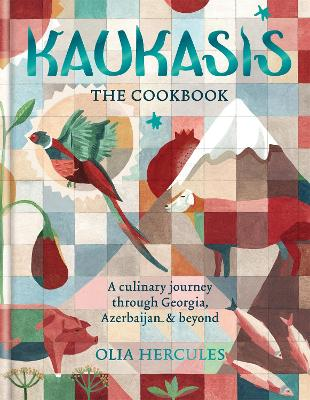 Kaukasis The Cookbook - Olia Hercules