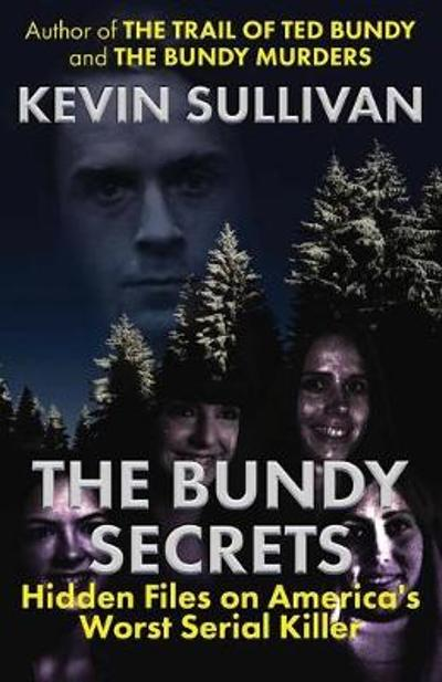 The Bundy Secrets - Kevin Sullivan