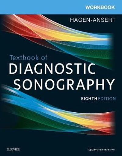 Workbook for Textbook of Diagnostic Sonography - Sandra L. Hagen-Ansert
