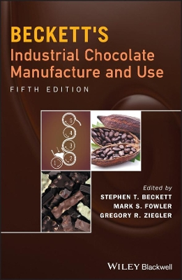Beckett's Industrial Chocolate Manufacture and Use - Steve T. Beckett