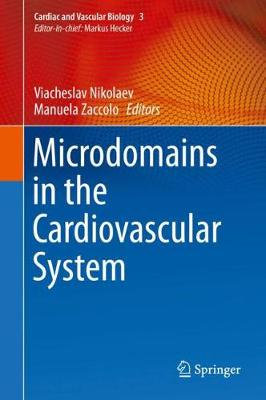 Microdomains in the Cardiovascular System - Manuela Zaccolo