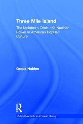 Three Mile Island - Grace Halden