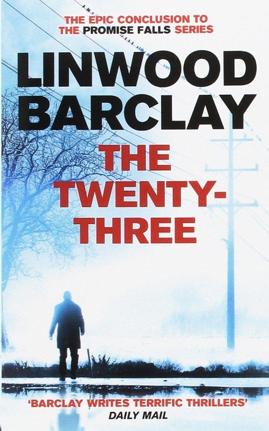 The twentythree - Linwood Barclay