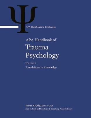 APA Handbook of Trauma Psychology - Steven N. Gold