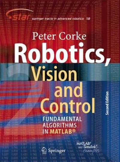 Robotics, Vision and Control - Peter Corke