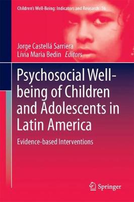 Psychosocial Well-Being of Children and Adolescents in Latin America - Jorge Castella Sarriera