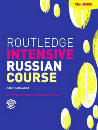 Routledge Intensive Russian Course - Robin Aizlewood