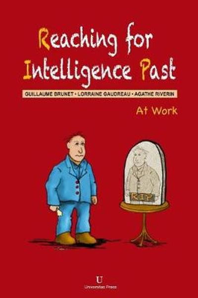 Reaching for Intelligence Past - Guillaume Brunet