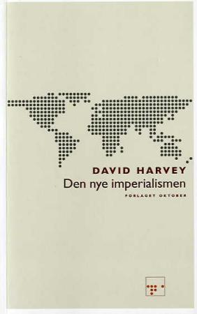 Den nye imperialismen - David Harvey