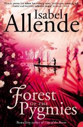 Forest of the pygmies - Isabel Allende Margaret Sayers Peden