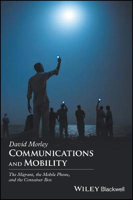 Communications and Mobility - David Morley