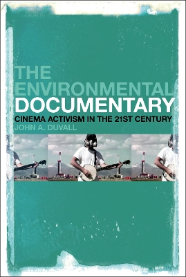 The Environmental Documentary - John A. Duvall