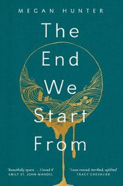 The End We Start From - Megan Hunter