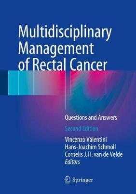 Multidisciplinary Management of Rectal Cancer - Vincenzo Valentini
