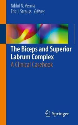 The Biceps and Superior Labrum Complex - Nikhil N. Verma