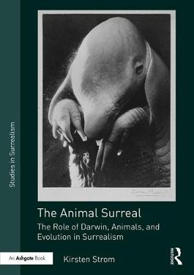 The Animal Surreal - Kirsten Strom