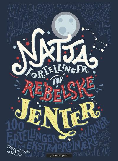 Nattafortellinger for rebelske jenter - Elena Favilli