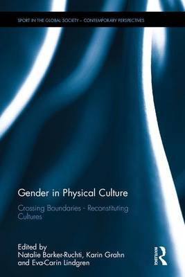 Gender in Physical Culture - Natalie Barker-Ruchti