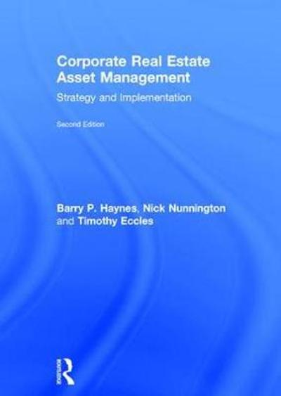 Corporate Real Estate Asset Management - Barry Haynes