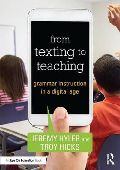 From Texting to Teaching - Jeremy Hyler