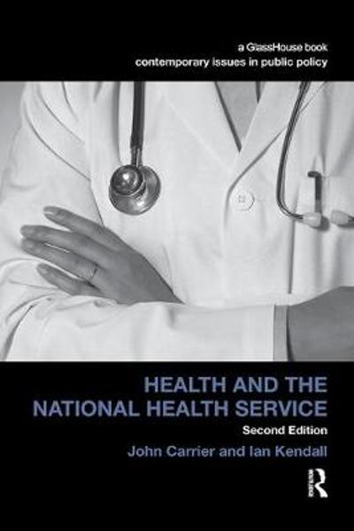 Health and the National Health Service - John Carrier
