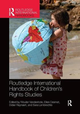 Routledge International Handbook of Children's Rights Studies - Wouter Vandenhole