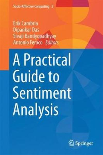 A Practical Guide to Sentiment Analysis - Erik Cambria