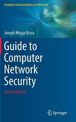 Guide to Computer Network Security - Joseph Migga Kizza