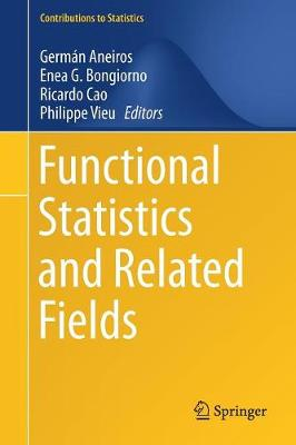 Functional Statistics and Related Fields - German Aneiros