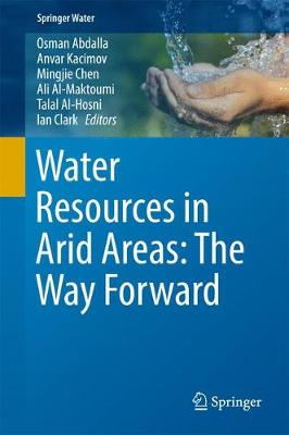 Water Resources in Arid Areas: The Way Forward - Osman Abdalla