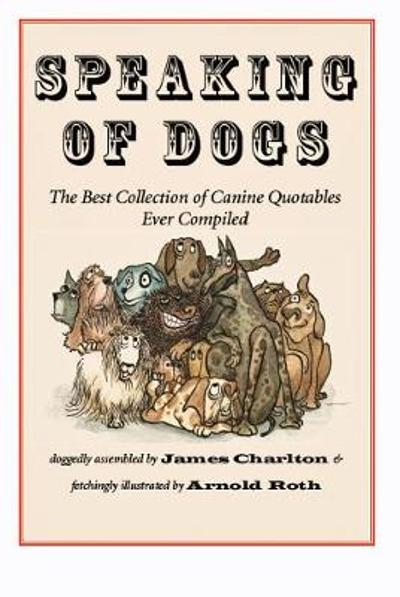 Speaking of Dogs - James Charlton