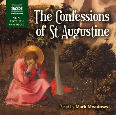 The Confessions of St Augustine - John St. Augustine