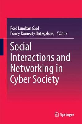 Social Interactions and Networking in Cyber Society - Ford Lumban Gaol