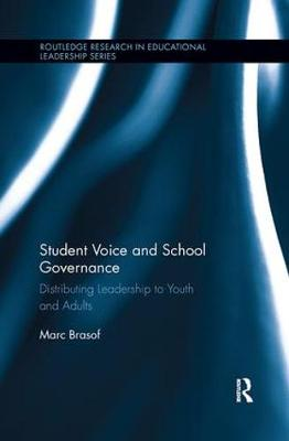 Student Voice and School Governance - Marc Brasof