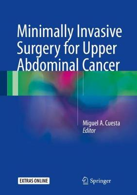 Minimally Invasive Surgery for Upper Abdominal Cancer - Miguel A. Cuesta
