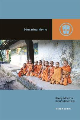 Educating Monks - Thomas A. Borchert