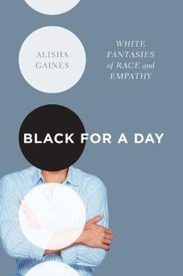 Black for a Day - Alisha Gaines