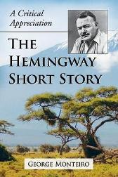 The Hemingway Short Story - George Monteiro