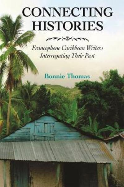 Connecting Histories - Bonnie Thomas