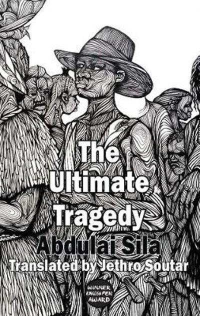 Ultimate Tragedy - ,Abdulai Sila