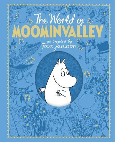 The world of Moominvalley -