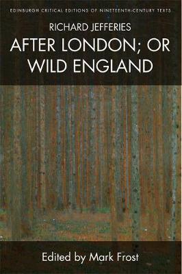 Richard Jefferies, After London; or Wild England - Jefferies