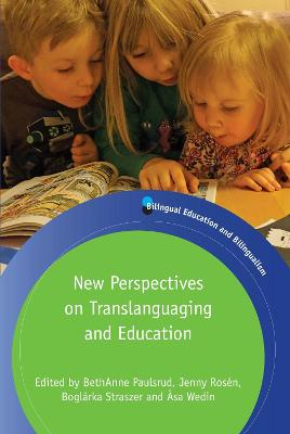 New Perspectives on Translanguaging and Education -
