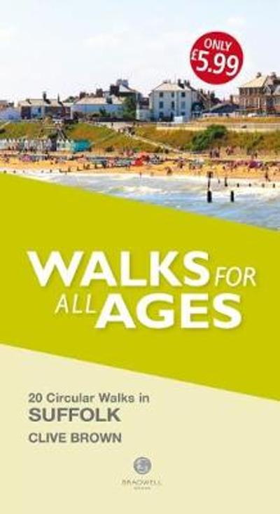 Walks for All Ages Suffolk - Clive Brown