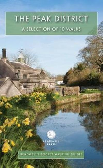 Bradwell's Pocket Walking Guides the Peak District - Louise Maskill